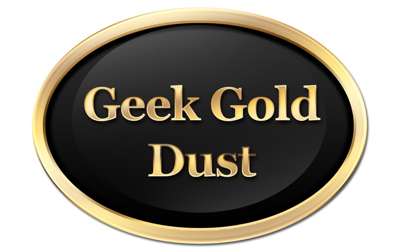 Tech Toy or Geek Gold Dust?