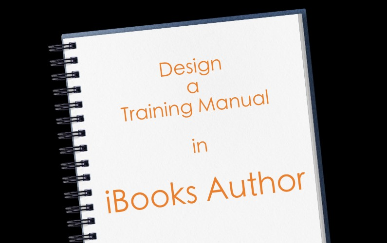 Design a Training Manual in iBooks Author