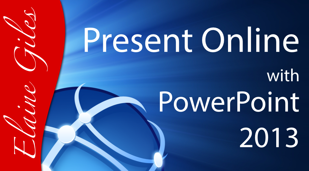 Video: Present Online with PowerPoint 2013