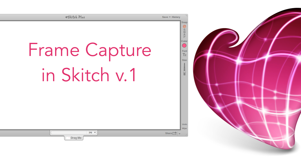 How to Use Frame Capture in Skitch v.1