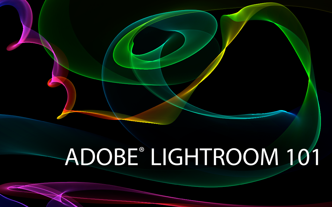 Video: Adobe Lightroom 101