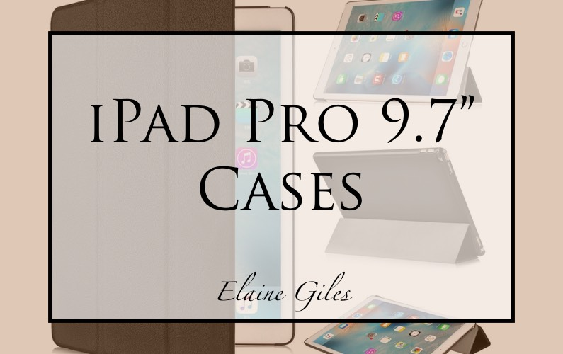 iPad Pro 9.7″ Cases