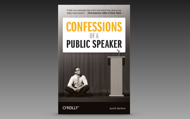 Scott Berkun - Confessions of a Public Speaker