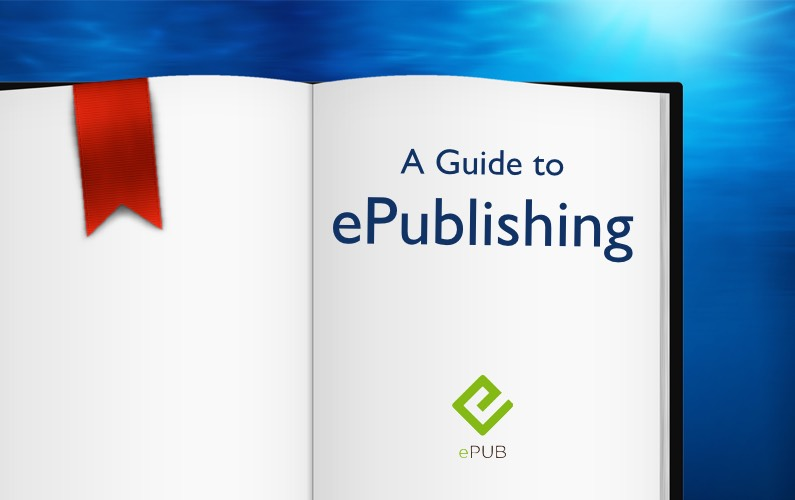 A Guide to ePublishing