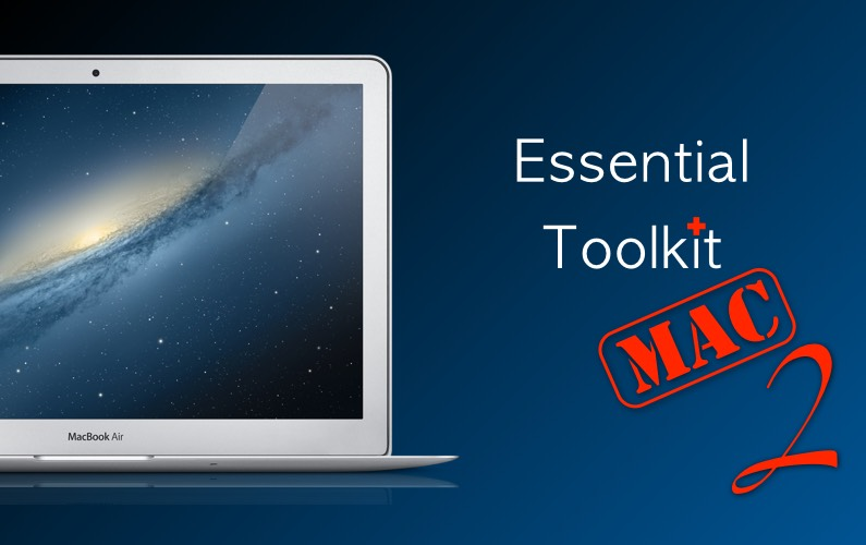 The Essential Toolkit : Mac 2