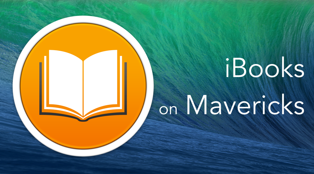 The Problems with iBooks on Mavericks