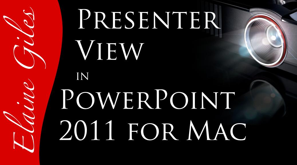 Video: Presenter View in PowerPoint 2011