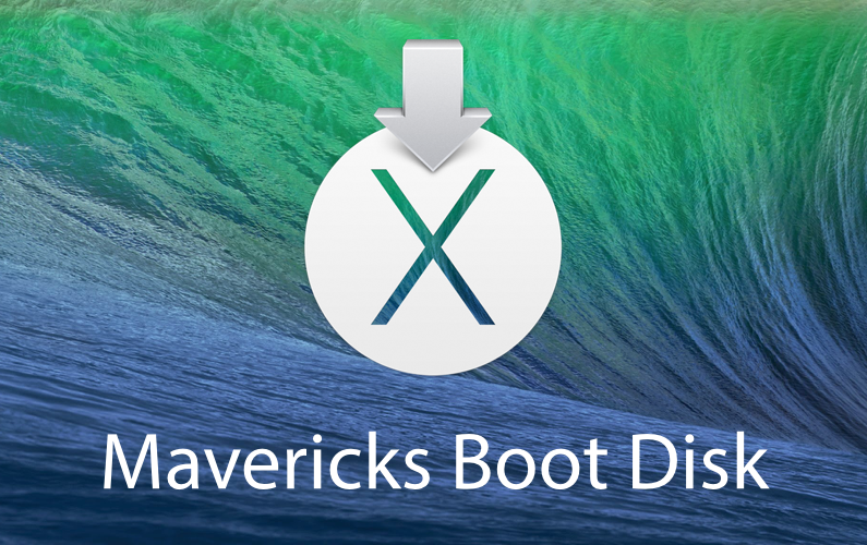 How to Create an OS X Mavericks Installation Boot Disk