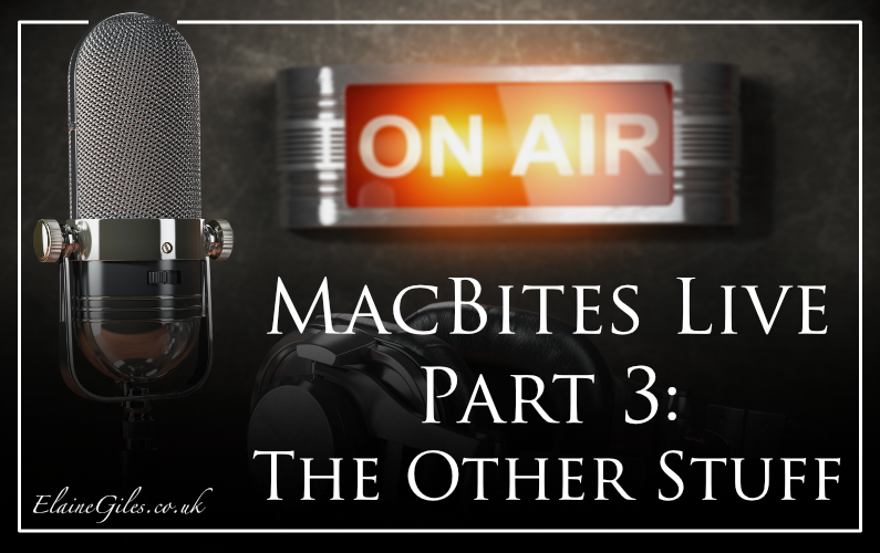 MacBites Live: Part 3: The Other Stuff