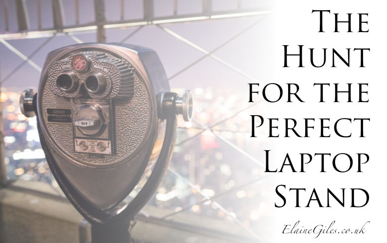 The Hunt for the Perfect Laptop Stand