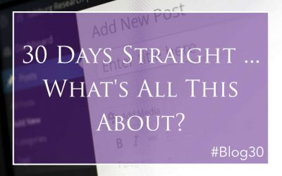 30 Days Straight … What's All This About?