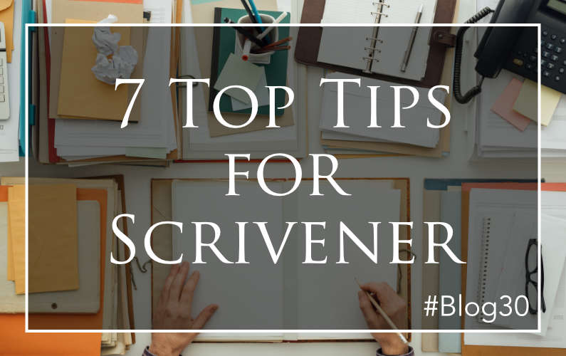 7 Top Tips for Scrivener