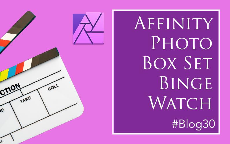 Affinity Photo Training Box Set Binge Watch