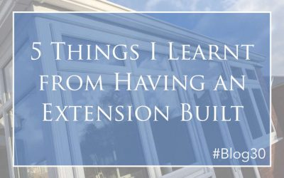 5 Things I Learnt from Having an Extension Built