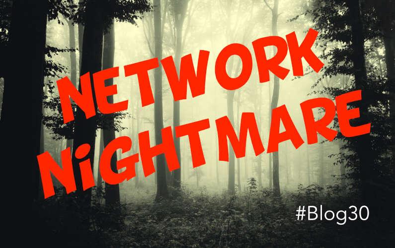 Network Nightmare