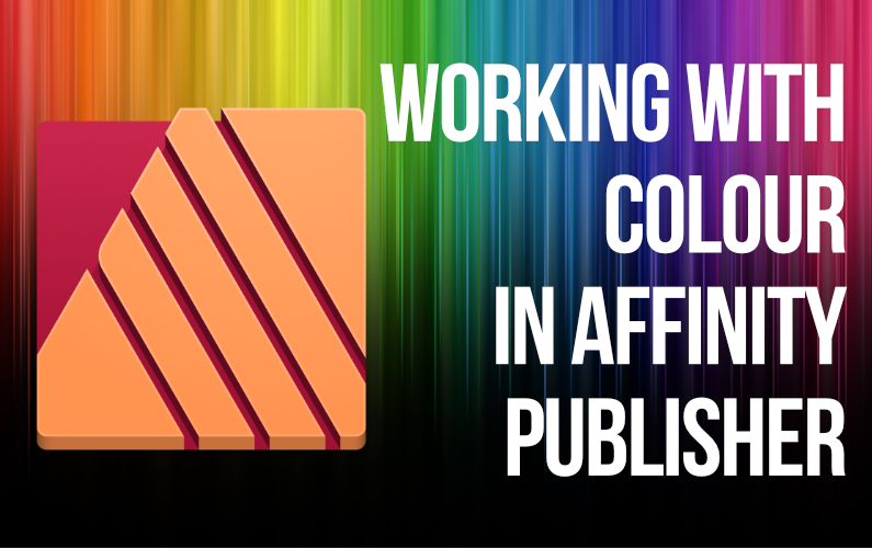 Working with Colour in Affinity Publisher (Live Session)